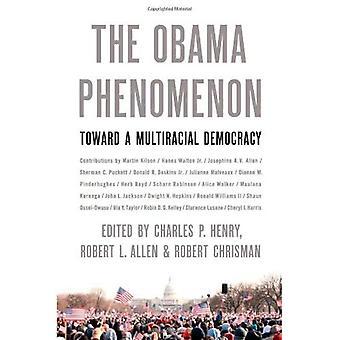 Obama fenomen: mot en Multirasistisk demokrati
