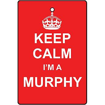 Keep Calm I'm A Murphy Car Air Freshener