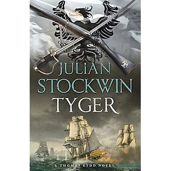 Tyger: Thomas Kydd 16 (Paperback) by Stockwin Julian