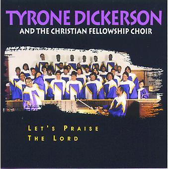 Tyrone Dickerson - Let's Praise the Lord [CD] USA import