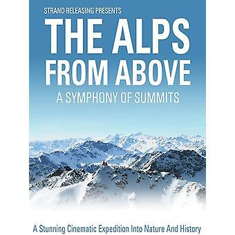 Alpes de arriba: Importación de Estados Unidos de una sinfonía de cumbres [DVD]