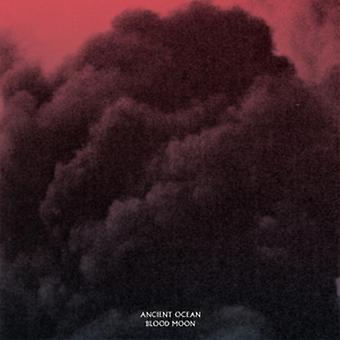 Ancient Ocean - Blood Moon [Vinyl] USA import