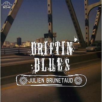 Julien Brunetaud - Driftin' Blues [CD] USA import