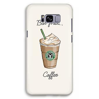 Samsung Galaxy S8 Plus Full Print Case (Glossy) - But first coffee
