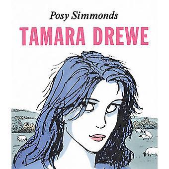 Tamara Drewe von Posy Simmonds - 9780224078177 Buch