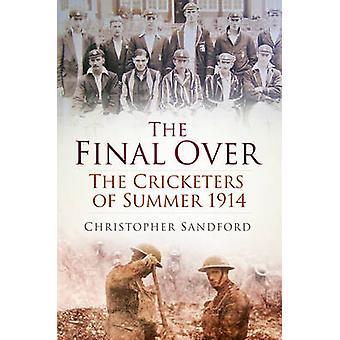 النهائية على مدى-لاعب الكريكت صيف عام 1914 من ساندفورد كريستوفر