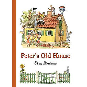 Peter's Old House by Elsa Beskow - J. Tate - 9780863151026 Book