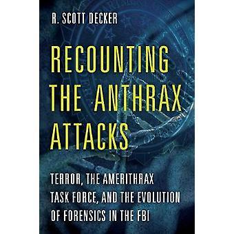 Gjenforteller Anthrax angrep - Terror - aktiviteten Amerithrax Force-
