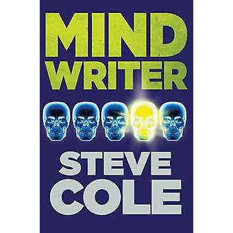 Mind Writer by Steve Cole - Nelson Evergreen - 9781781125830 Book