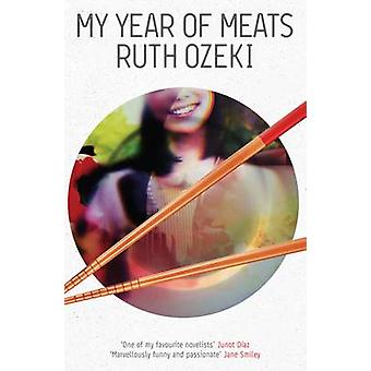 My Year of Meats (Main) by Ruth L. Ozeki - 9781782111146 Book