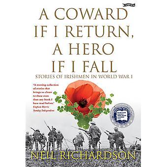 Un lâche si je reviens - un héros si je tombe - histoires des irlandais dans le monde