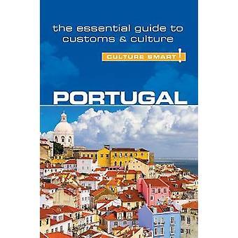 Portugal - Culture Smart! The Essential Guide to Customer & Culture b