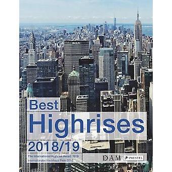 Best Highrises 2018/19 - The International Highrise Award 2018 by Best