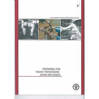 Preparing for Highly Pathogenic Avian Influenza (Revised edition) by