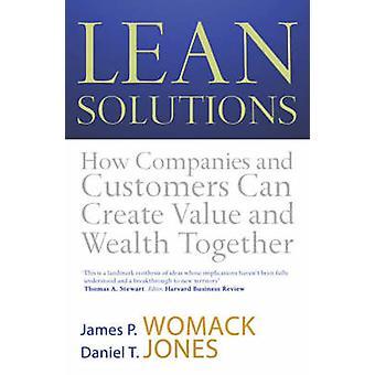 Lean Solutions by Daniel T. Jones & James P. Womack