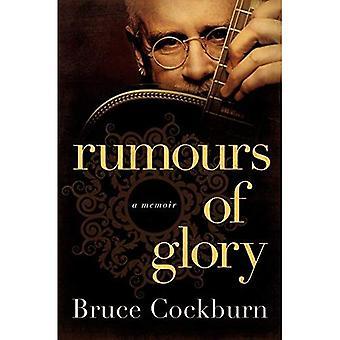 Geruchten van glorie: A Memoir