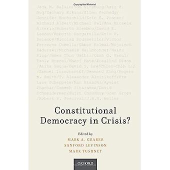 Constitutional Democracy in Crisis?