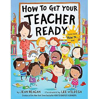How to Get Your Teacher Ready
