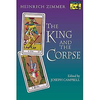 Le roi et le cadavre: contes de la conquête de l'âme du mal