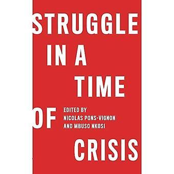 Kamp i en tid av kris