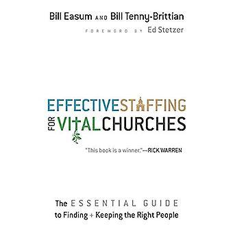 Effektiv bemanning för viktiga kyrkor: Guide till att hitta och behålla rätt människor för väsentliga