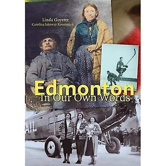 Edmonton In onze eigen woorden