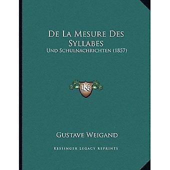 De La Mesure Des Syllabes: Und Schulnachrichten (1857)