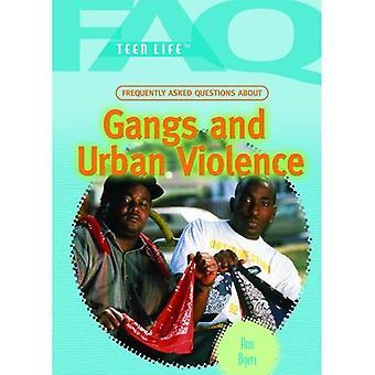 Foire aux Questions sur les Gangs et la Violence urbaine (FAQ: Teen Life)