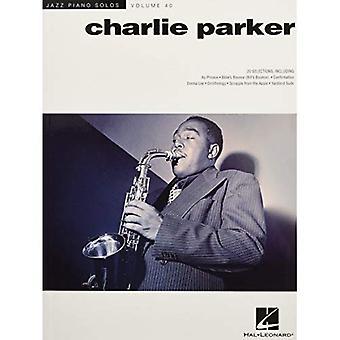 Jazz Piano Solos Volume 40 Parker Charlie