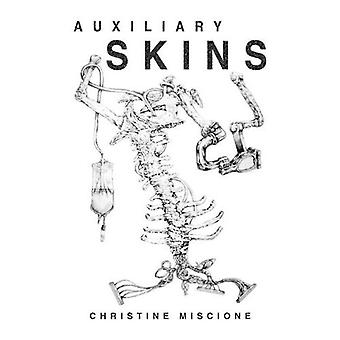 Auxiliary Skins: A Collection of Stories