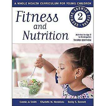 Remise en forme et la Nutrition: un programme de santé totale pour les jeunes enfants (de plus en plus, de plus en plus fort)