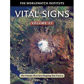 Vital Signs: Volume 21: The Trends That are Shaping Our Future
