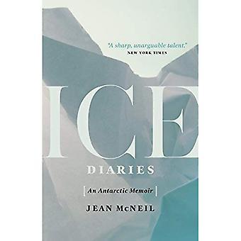 Ice Diaries: An Antarctic Memoir