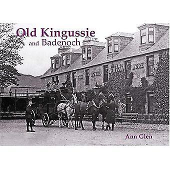 Vieux Kingussie et Badenoch: avec Newtanmore et Dalwhinnie