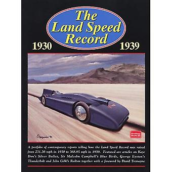 De Land Speed Record, 1930-1939