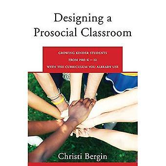 Ontwerpen van een prosociaal klaslokaal: bevorderen van samenwerking in studenten van PreK-12 met het leerplan die u al gebruikt