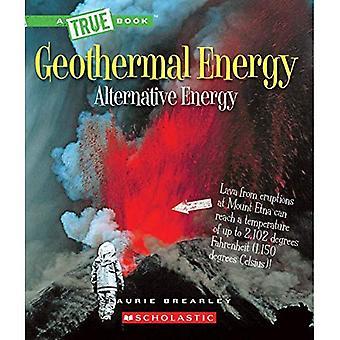 Géothermie: L'énergie à l'intérieur de notre planète (véritable énergie de Bookalternative)