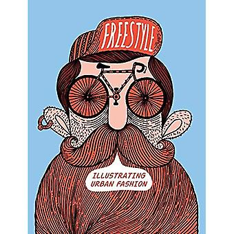 Freestyle: Illustrating Urban Fashion