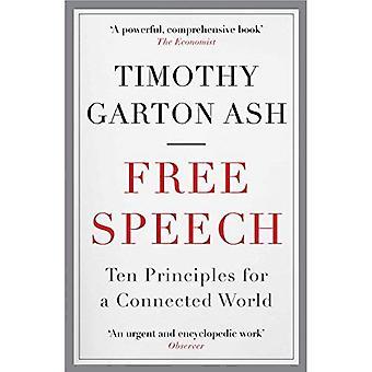 Vrije meningsuiting: De tien beginselen van voor een verbonden wereld