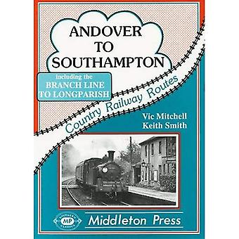 Andover to Southampton (Country railway route albums)
