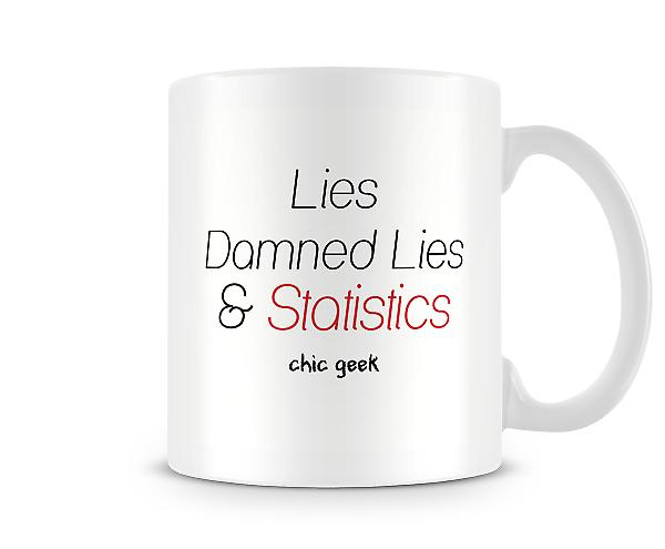 Lies Damned Lies & Statistics Geek Chic Mug