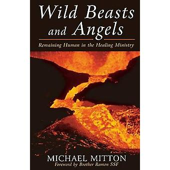 Wild Beasts and Angels by Mitton & Michael