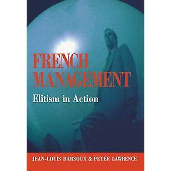 French Management by Lawrence & Peter