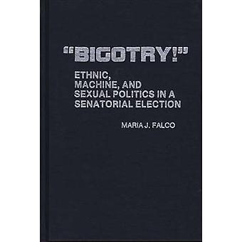 آلة التعصب العرقي والسياسة الجنسية في انتخابات مجلس الشيوخ بماريا & فالكو ج.