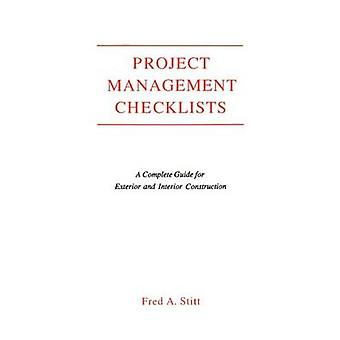 Project Management Checklist A Complete Guide for buitenkant en interieurbouw door Stitt & Fred A.