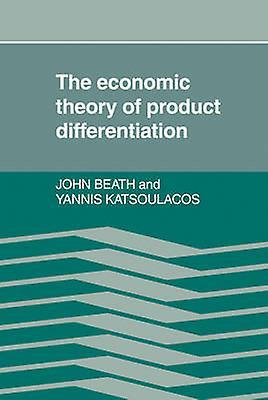 Economic Product Differentiati by Beath & John