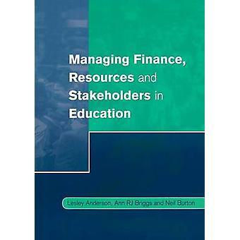 Gestión de recursos financieros y las partes interesadas en la educación por Anderson y Lesley