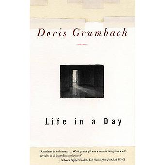 Life in a Day by Grumbach & Doris