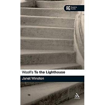 Woolfs To The Lighthouse A Readers Guide by Winston & Janet