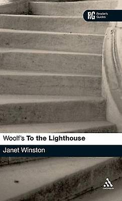 Woolfs To The lumièrehouse A Readers Guide by Winston & Janet